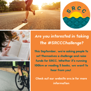"""An image containing smaller images of people running, reading and cycling with the text """"Are you interested in taking the #SRCCChallenge? This September, we're asking people to set themselves a challenge and raise funds for SRCC. Whether it's running 100km or reading 5 books, we want to hear from you! Check out our website srcc.ie for more information """""""